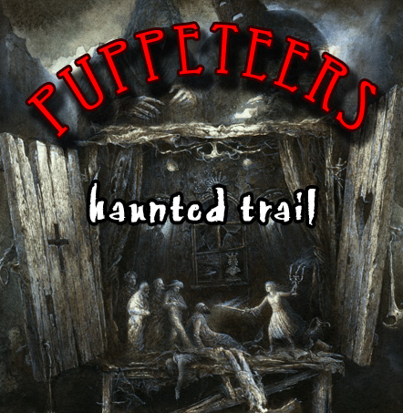 Puppeteers Haunted Trail at Blood Lake