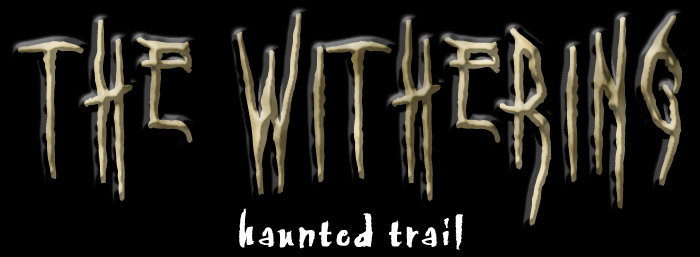 The Withering Haunted Trail at Blood Lake